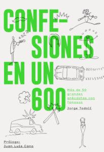 Confesiones en un 600